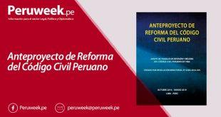 Anteproyecto de Reforma del Código Civil Peruano
