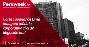 Corte Superior de Lima inaugura módulo corporativo civil de litigación oral