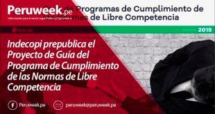 Indecopi prepublica el Proyecto de Guía del Programa de Cumplimiento de las Normas de Libre Competencia